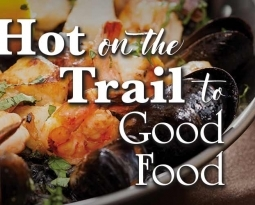 Hot On The Trail to Good Food 2017